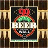 99 Bottles of Beer on the Wall: The Complete Lyrics