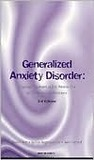 Generalised Anxiety Disorder: Diagnosis, Treatment and Its Relationship to Other Anxiety Disorders