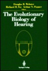 Evolutionary Biology of Hearing
