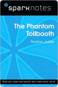 The Phantom Tollbooth (SparkNotes Literature Guide)