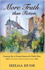 more-truth-than-fiction-growing-up-in-europe-between-the-world-wars