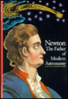 Newton : the father of modern astronomy (Discoveries)
