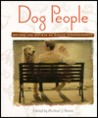 Dog People: Writers and Artists on Canine Companionship