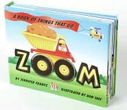Zoom: A Book of Things That Go