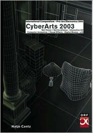 Cyberarts 2003: International Compendium Prix Ars Electronica