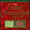 The Greatest Christmas Ever: A Treasury of Inspirational Ideas and Insights for an Unforgettable...