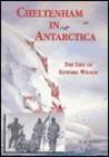 Cheltenham in Antarctica by David M. Wilson
