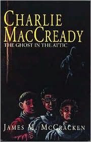 charlie-maccready-the-ghost-in-the-attic