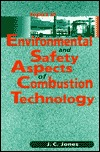 Topics in Environmental and Safety Aspects of Comb...