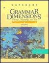 Grammar Dimensions Workbook 2
