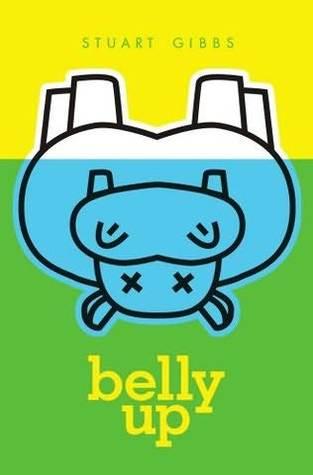 Ebook Belly Up by Stuart Gibbs DOC!