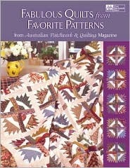 Fabulous Quilts from Favorite Patterns: From Australian Patchwork & Quilting Magazine