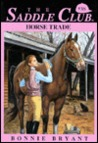 Horse Trade (Saddle Club, #38)