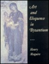 Art and Eloquence in Byzantium