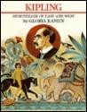 Kipling, Storyteller of East and West