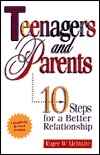 Teenagers & Parents: 10 Steps for a Better Relationship