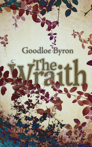 The Wraith by Goodloe Byron