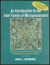 Introduction to the Intel Family of Microprocessors: A Hands-On Approach Utilizing the 80x86 Microprocessor Family
