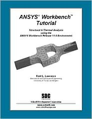 ANSYS Workbench Tutorial Release 11