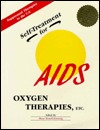 Self-Treatment for AIDS: Suppressed Therapies in the U.S.