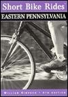 Short Bike Rides in Eastern Pennsylvania...