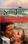 High Seas To High Society (Wellinghams, #1)