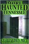 More Haunted Tennessee