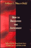 How to Recognize the Antichrist: What Bible Prophecy Says about the Great Deceiver