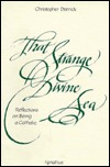 That Strange Divine Sea: Reflections on Being a Catholic