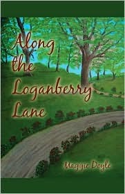 Along the Loganberry Lane