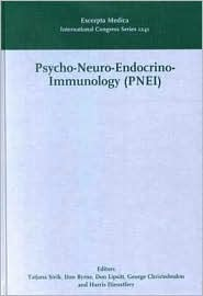 Psycho- Neuro- Endocrino- Immunology (Pnei), a Common Language for the Whole Human Body: Proceedings of the 16th World Congress on Psychosomatic Medicine, G?teborg, Sweden, 24-29 August 2001, ICS 1241