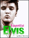 Essential Elvis: A Photographic Survey of His Top Fifty Recordings