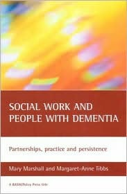 Social work and people with dementia: Partnerships, practice and persistence
