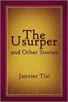 The Usurper: And Other Stories