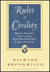 The Rules of Civility: The 110 Precepts That Guided Our First President in War and Peace