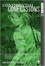 Confidential Confessions, Volume 4 by Reiko Momochi