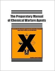 The Preparatory Manual of Chemical Warfare Agents: A Book