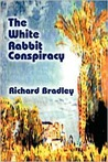 The White Rabbit Conspiracy