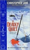 A Deadly Quiet (Inupiat Eskimo Mystery #5)