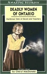 deadly-women-of-ontario-murderous-tales-of-deceit-and-treachery