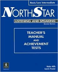 Northstar Listening and Speaking, Basic Teacher's Manual and Tests by Laurie Frazier