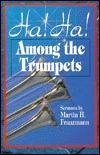 ha-ha-among-the-trumpets