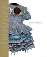 Sherry Markovitz: Shimmer, Paintings and Sculptures, 1979-2006