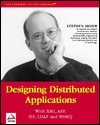 Designing Distributed Applications with XML, ASP, Ie5, LDAP and Msmq