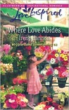 Where Love Abides (Heartland Homecoming, #3)