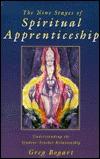 The Nine Stages of Spiritual Apprenticeship: Understanding the Student-Teacher Relationship