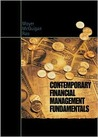 Contemporary Financial Management Fundamentals [with Thompson ONE]