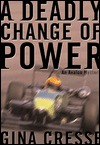 A Deadly Change of Power