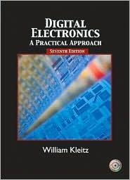 Digital Electronics: A Practical Approach