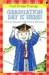 Graduation Day Is Here by Grace Maccarone